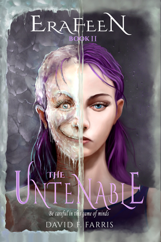 The Untenable by David F. Farris