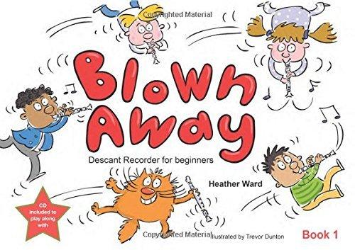 Blown Away - Book : Descant Recorder for beginners