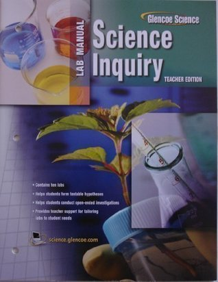 Biology: The Dynamics of Life, Science Inquiry Laboratory Manual, Teacher's Edition