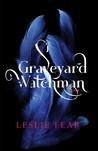 Graveyard Watchman