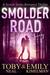 Smolder Road