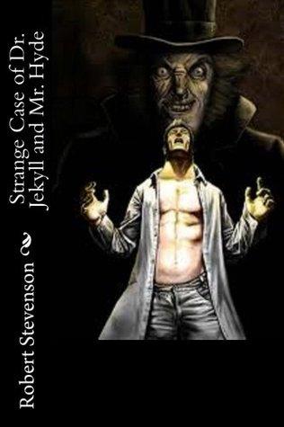 Strange Case Of Dr Jekyll And Mr Hyde By Robert Louis Stevenson 3