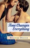 Time Changes Everything (Time Changes Everything, #1)