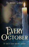 Every October by Aubree Lane