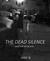The Dead Silence