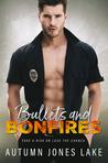 Bullets & Bonfires by Autumn Jones Lake