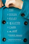 The Seven Rules of Elvira Carr by Frances Maynard