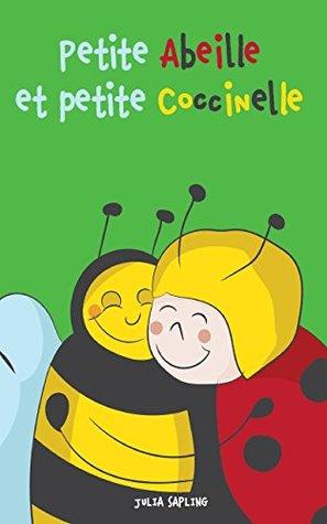 Livres pour bébé: Petite Abeille et petite Coccinelle :
