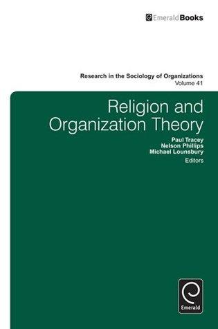 Religion and Organization Theory: 41