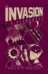 The Invasion (The Union, #4)