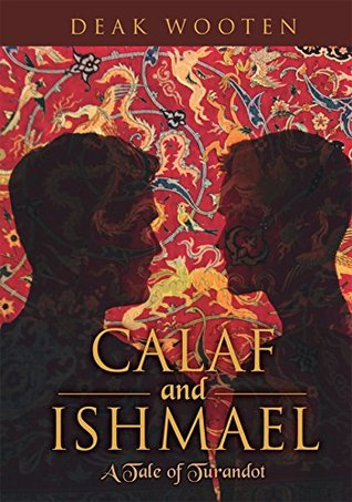 Calaf and Ishmael: A Tale of Turandot