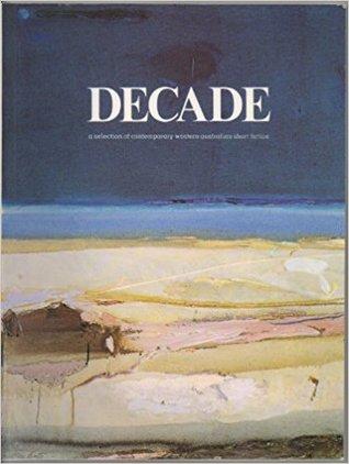 Decade: A Selection Of Contemporary Western Australian Short Fiction