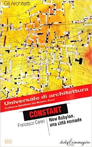 Constant: New Babylon, Una Citta Nomade
