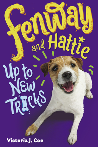 Fenway and Hattie Up to New Tricks (Fenway and Hattie #3)
