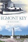 Egmont Key: A His...