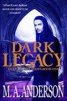Dark Legacy (Dark Legacy #1)