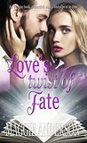 Love's Twist of Fate