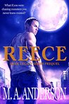 Reece: Prequel to the Dark Legacy series
