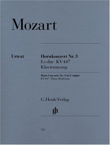 Concerto for Horn and Orchestra No. 3 E flat major KV 447 - (with parts in E flat and F) - horn and orchestra - piano reduction with solo part - (HN 703)