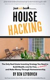 House Hacking by Ben Leybovich