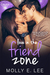 Love in the Friend Zone (Grad Night, #1)