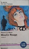 Moulin Rouge (Volume II)