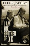 I am the Brother ...