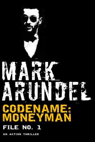 Codename: Moneyman [File No. 1]
