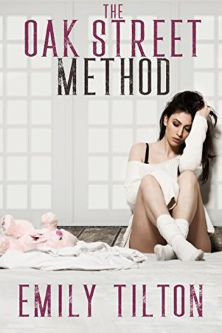 The Oak Street Method: Wendy (The Institute: Naughty Little Girls Book 1)