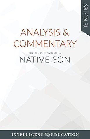 an analysis of capitalism and communism in native son by richard wright Richard wright: using words as a bigger's communist lawyer max argues in court that capitalism in general 17 richard wright, native son (new york: harper.