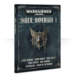 Warhammer 40,000 Index: Imperium 1. Space Marines, Blood Angels, Dark Angels, Space Wolves, Grey Knights, Deathwatch, Legion of the Damned.