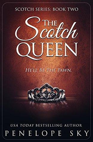 The Scotch Queen (Scotch #2)