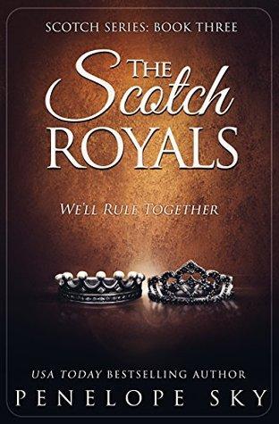 The Scotch Royals (Scotch #3)