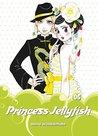 Princess Jellyfish 2-in-1 Omnibus, Volume 6 (Princess Jellyfish 2-in-1 Omnibus, #6)