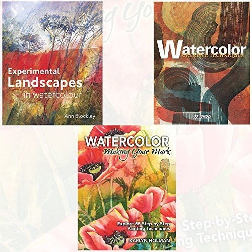 Watercolour Collection 3 Books Bundle with Gift Journal (Experimental Landscapes in Watercolour, Watercolor Creative Techniques, Watercolor - Making Your Mark: Explore 46 step-by-step painting techniques)