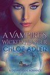 A Vampire's Wicked Hunger (Love on the Edge #4)