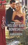 Holiday Baby Bombshell (Little Secrets, #5)