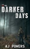 Darker Days (As the Ash Fell Book 2)