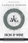 Iron & Wine (The Iron World Series #1)