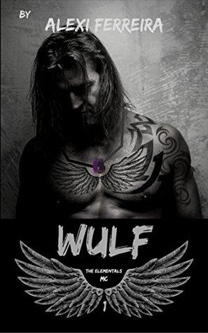 WULF (Elementals MC, #1)