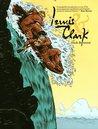 Lewis  Clark by Nick Bertozzi