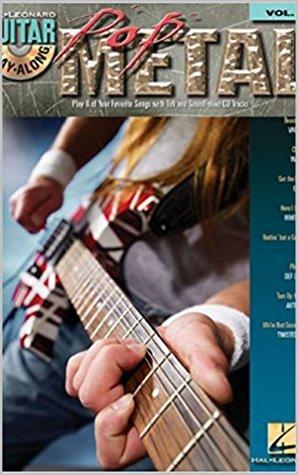 Guitar Play-Along Vol.55 - Pop Metal