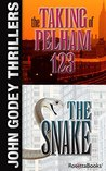 John Godey Thrillers: The Snake, The Taking of Pelham 123