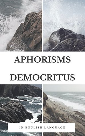 Aphorisms Democritus: