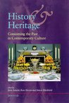 History & Heritage: Consuming the Past in Contemporary Culture