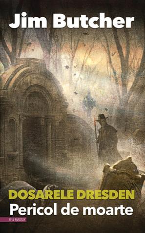 Pericol de moarte by Jim Butcher