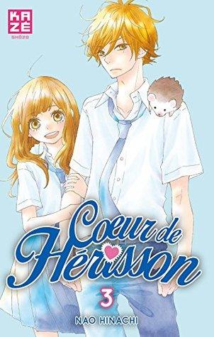 Coeur de hérisson Vol. 3