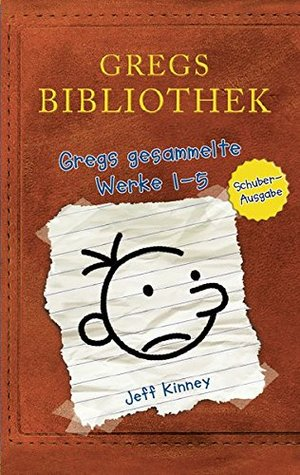 Gregs Bibliothek - Gregs gesammelte Werke 1 - 5: Band 1 bis 5 (Gregs Tagebuch) [ Diary of a Wimpy Kid vols. 1-5 ; boxed set ]