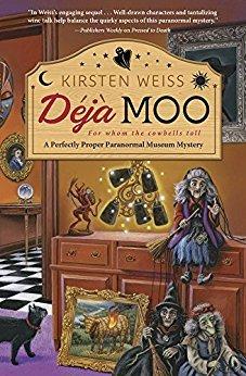 Deja Moo (Perfectly Proper Paranormal Museum #3)