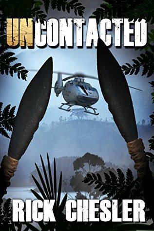 Uncontacted - Rick Chesler
